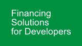 Financing Solutions for Developers